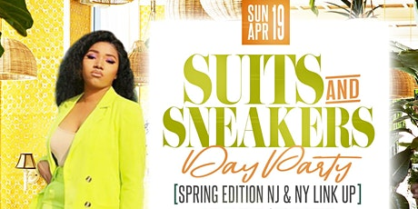 "Suits & Sneakers Spring ""NJ & NY Linkup"" tickets"