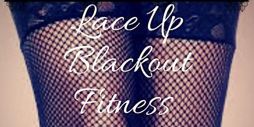 LACE-UP Blackout Fitness