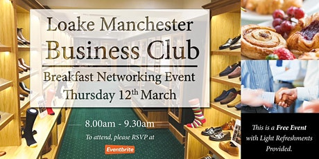 Loake Networking Club tickets