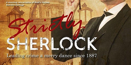 Strictly Sherlock - An evening with Sherlock Holmes tickets
