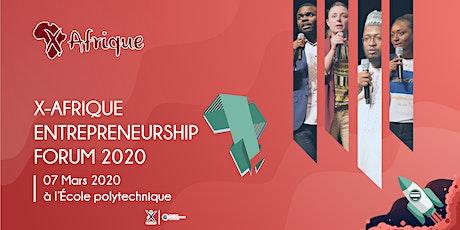 X-AFRIQUE ENTREPRENEURSHIP  FORUM 2020 billets