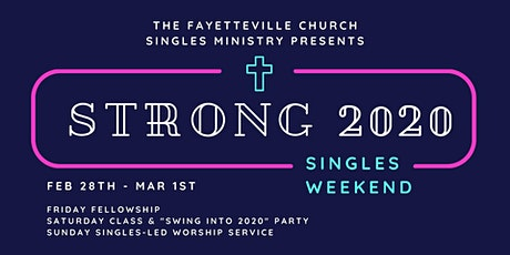 Strong 2020 Singles Weekend tickets