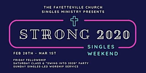 Strong 2020 Singles Weekend