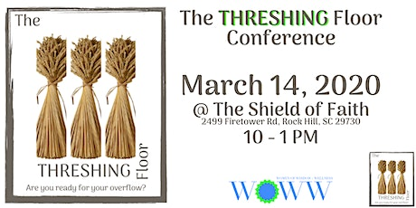 Swag Bag Opp - The THRESHING Floor - Are you ready for your Overflow? tickets