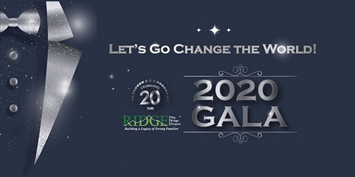 "The RIDGE Project's 20th Anniversary ""Let's Go Change the World!"" Gala"