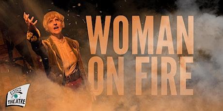 Woman On Fire tickets