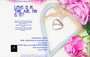 Love is in the air, Or Is It?