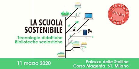 Convegno Stelline Scuola 2020 | La scuola sostenibile tickets