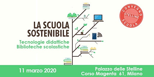 Convegno Stelline Scuola 2020 | La scuola sostenibile