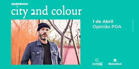 Pré-Venda Queremos! City & Colour em Porto Alegre ingressos