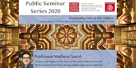 Islam UK Seminar Series 2020: Professor Mathew Guest tickets