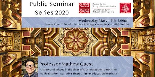 Islam UK Seminar Series 2020: Professor Mathew Guest