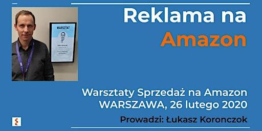 Warsztaty Sprzedaż na Amazon - Łukasz Koronczok - Reklama na Amazon