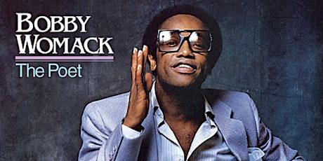 Noel Mckoy: Bobby Womack tickets