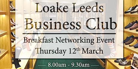 Loake Leeds Business Club tickets