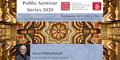 Islam UK Seminar Series 2020: Jason Mohammad