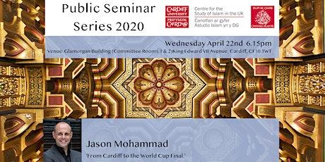 Islam UK Seminar Series 2020: Jason Mohammad tickets