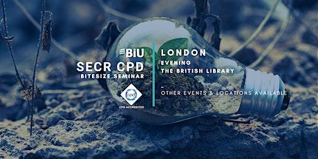 BiU Bitesize SECR CPD - London, Evening tickets