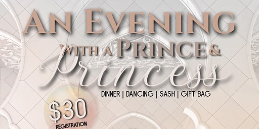 Copy of An Evening With A Prince and Princess