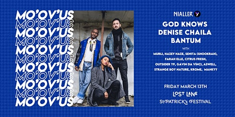 MO'OV'US: God Knows,  Denise Chaila, Bantum & many special guests tickets