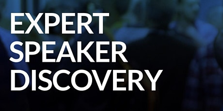EXPERT SPEAKER DISCOVERY DAY tickets