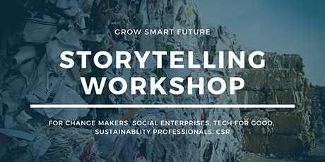 Storytelling for changemakers, sustainability prof., social enterprises,CSR tickets