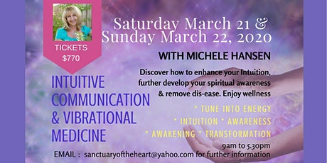 Intuitive Communication & Vibrational Medicine - WORKSHOP 1 & WORKSHOP 2 tickets