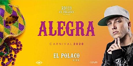 ALEGRA Carnival. EL POLACO En Vivo! entradas