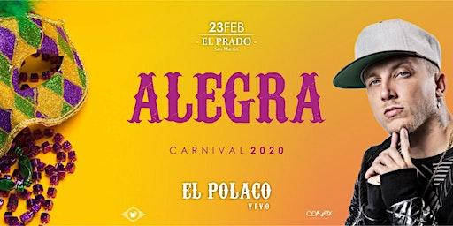 ALEGRA Carnival. EL POLACO En Vivo!
