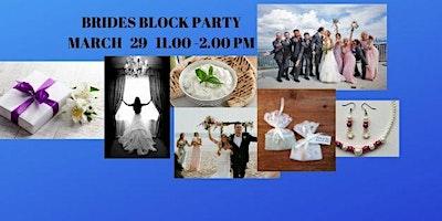 Brides Block Party