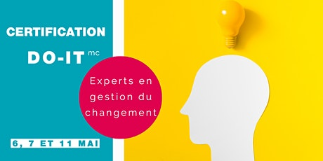 Certification DO-IT experts en gestion du changement (6, 7 et 11 mai 2020) billets