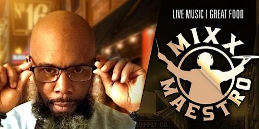 DJ Mixx Maestro