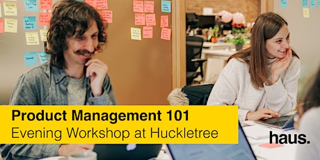 Product Management 101 at Huckletree Shoreditch tickets