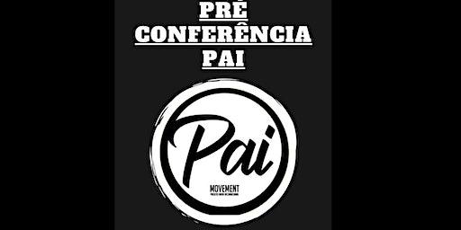 Pré Conferência PAI