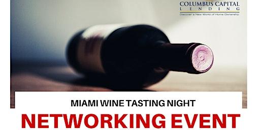 Miami Networking Event | Wine Tasting Night