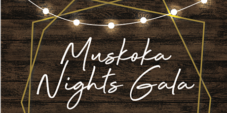 Muskoka Nights Gala tickets