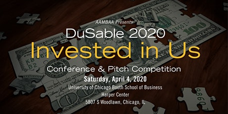 *POSTPONED* DuSable 2020: Invested in Us tickets