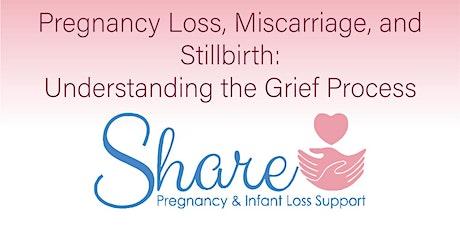 Pregnancy Loss, Miscarriage, & Stillbirth: Understanding the Grief Process tickets