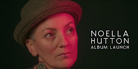 """Noella Hutton's """"Love & Liars"""" Album Launch tickets"""