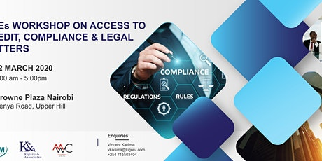 SMEs Workshop- Access to Business Credit, Compliance and Legal Matters tickets