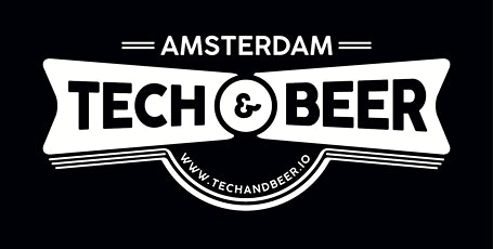 Amsterdam Tech and Beer March 2020 tickets