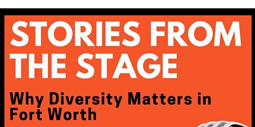 Stories From the Stage - Fort Worth (April 23)