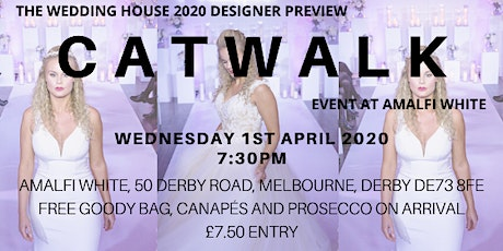 The Wedding House 2020 Catwalk Event  tickets