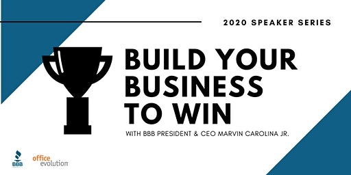 Office Evolution Speaker Series:  Build Your Business To Win