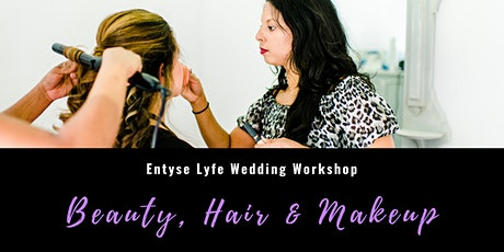 Wedding Workshop: Beauty, Hair & Makeup to Create your Wedding Day Look tickets