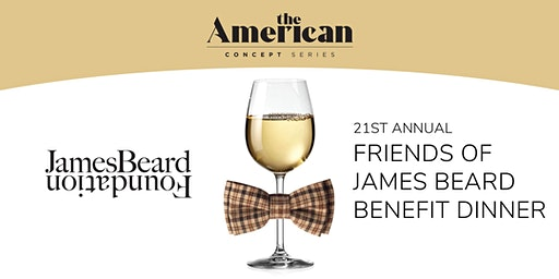 21st Annual Friends of James Beard Benefit Dinner