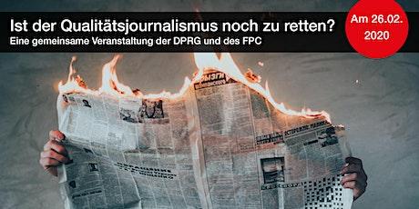 Medien 4.0: Ist der Qualitätsjournalismus noch zu retten? Tickets