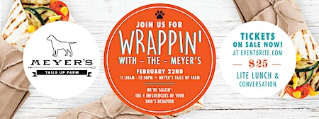 WRAPPIN' with the Meyer's - The Four Influencers of Your Dog's Behavior