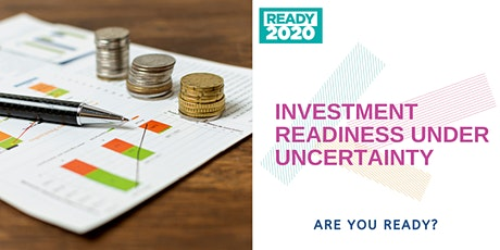 Investment Readiness Under Uncertainty tickets