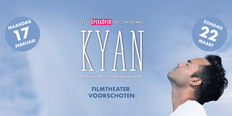 KYAN documentaire vertoning  Filmtheater Voorschoten tickets